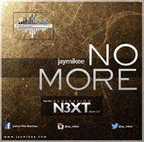 NO MORE By Joshua-Mike-Bamiloye-JayMikee
